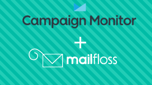 campaign monitor + mailfloss
