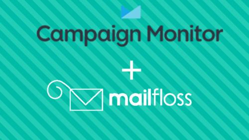 campaign monitor + mailfloss