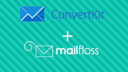 convertkit + mailfloss