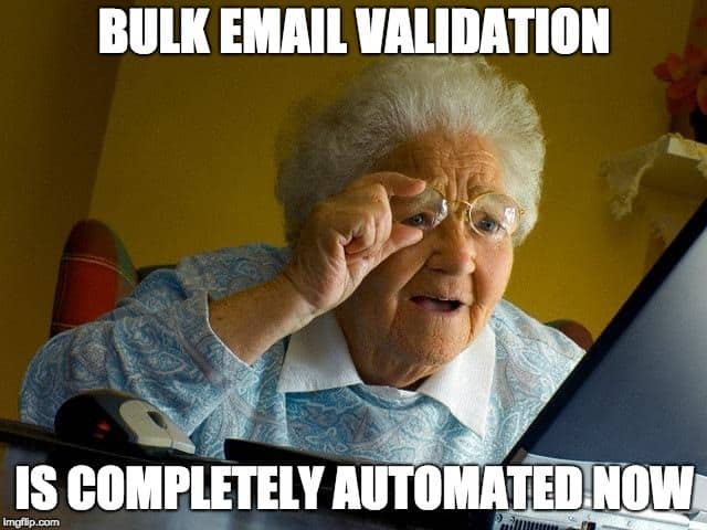 meme - grandma knows email verification is completely automated