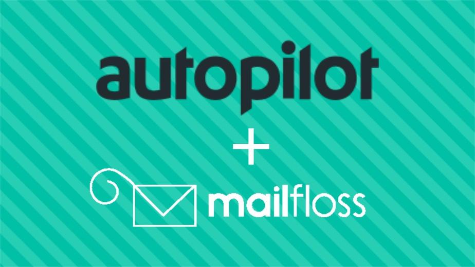 Autopilot + mailfloss
