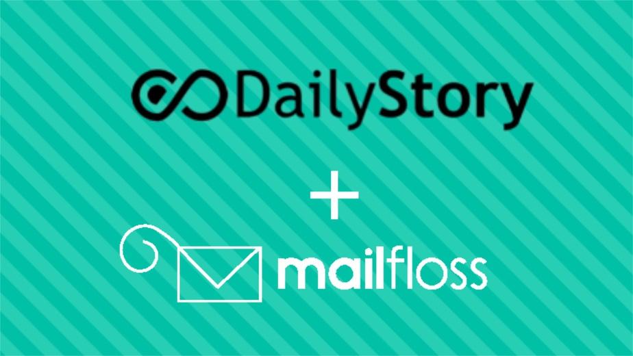 DailyStory + mailfloss